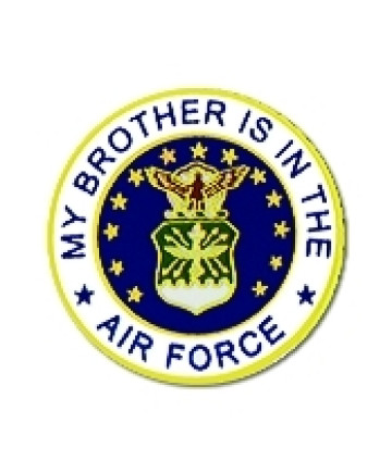 14506 - My Brother Is In The Air Force Emblem Pin