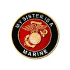 14508 - My Sister Is A Marine Insignia Pin
