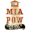 14833 - MIA/POW War Is Not Over Pin