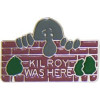 15513 - Kilroy Was Here Pin