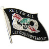 15722 - Kill' Em All Flag Pin