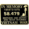 15843 - Vietnam In Memory Pin