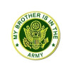 14504 - My Brother Is In The Army Insignia Pin