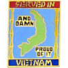 14742 - Serviced In Vietnam And Proud Of It Pin