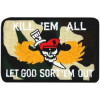 FL1154 - Kill 'Em All Let God Sort It Out Small Patch