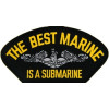 FLB1468 - The Best Marine is a Submarine Black Patch